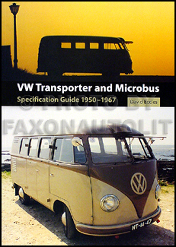 1950-1967 VW Transporter & Microbus Specification Guide
