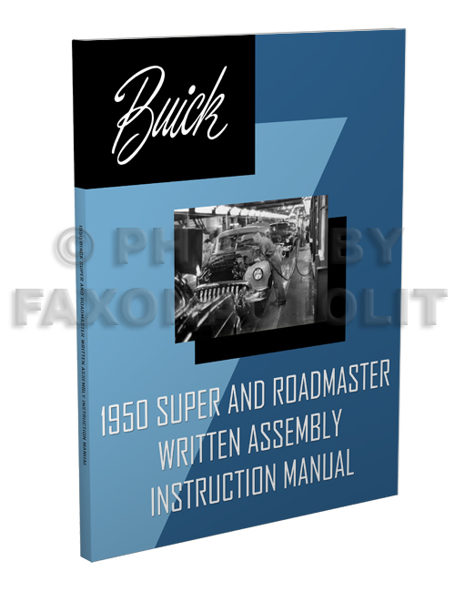 1950 Buick Super and Roadmaster Written Assembly Manual Reprint