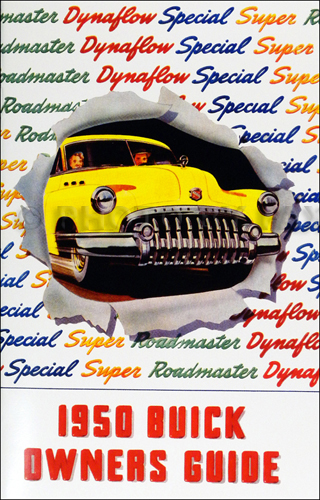 1950 Buick Owner's Manual Reprint