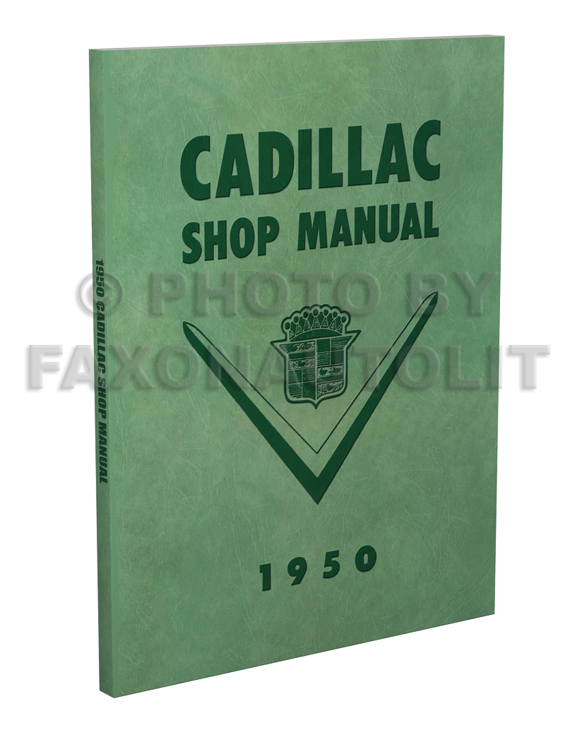 1950 Cadillac Repair Shop Manual Reprint