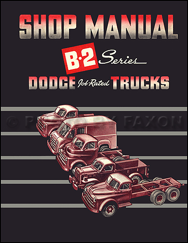1950 Dodge Pickup & Truck Reprint Shop Manual B-2 50