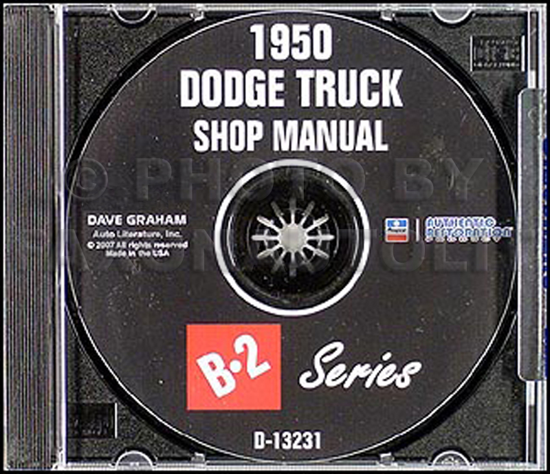 1950 Dodge Pickup & Truck CD-ROM Shop Manual B-2 series