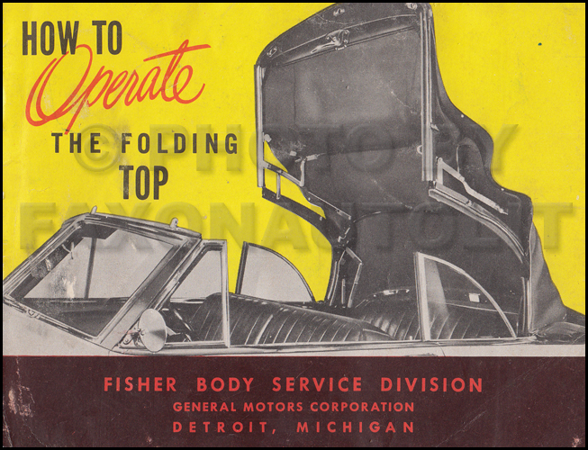 1950 Olds 76/88, Chevy, and Pontiac Convertible Top Owner's Manual Original