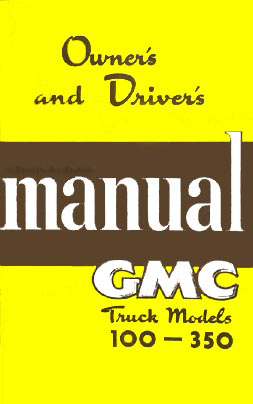 1950 GMC FC-FF 100-350 Pickup Truck Owner's Manual Reprint