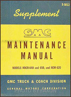 1950-1953 GMC HDCR-640/650 & HCW-620 Repair Shop Manual Supp. Medium Duty