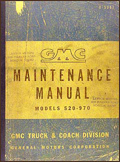 1950-1953 GMC 520-970 Repair Manual Original Heavy Duty Trucks
