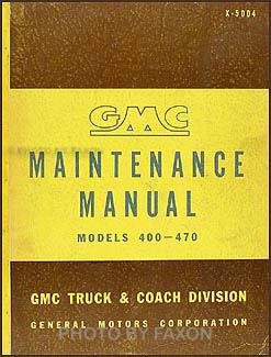 1950-1951 GMC 400-470 Repair Manual Original