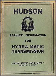 1950 Hudson Hydra-Matic Transmission Service Manual Original