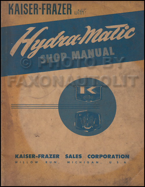 1950-1952 Kaiser-Frazer Hydra-matic Shop Manual Original