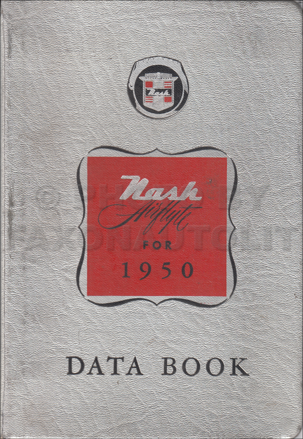 1950 Nash Data Book Original