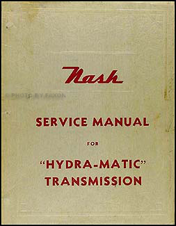 1950 Nash Hydra-Matic Transmission Repair Manual Original