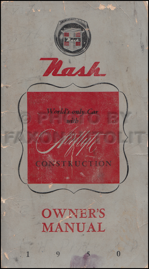 1950 Nash Ambassador and Statesman Owner's Manual Original