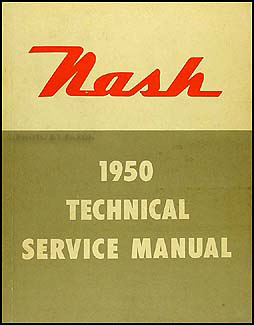 1950 Nash Shop Manual Original