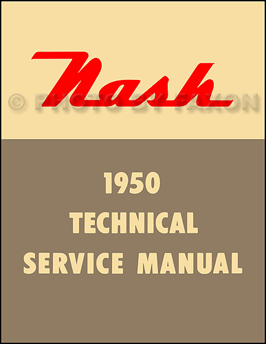 1950 Nash Shop Manual Reprint