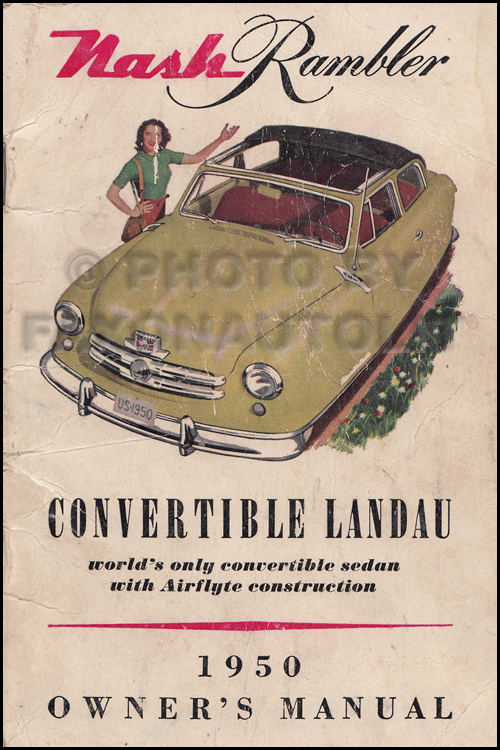 1950 Nash Rambler Convertible Landau Owner's Manual Original