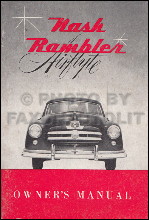 1950 Nash Rambler Owner's Manual Original Station Wagon and Convertible