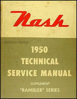 1950 Nash Rambler Shop Manual Original Supplement