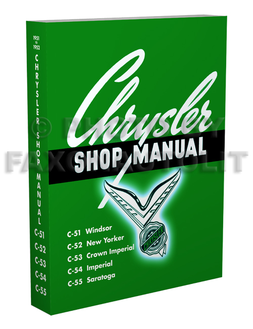 1951-1952 Chrysler complete Shop Manual Reprint