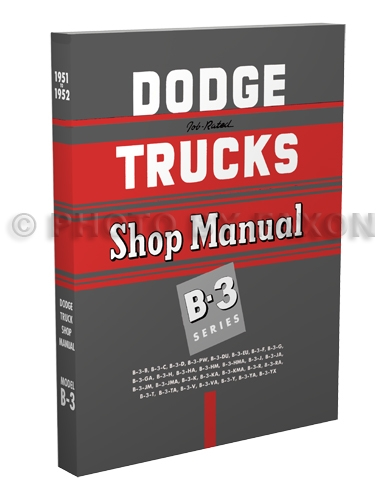 1951-1952 Dodge Pickup & Truck Shop Manual Reprint B-3 models
