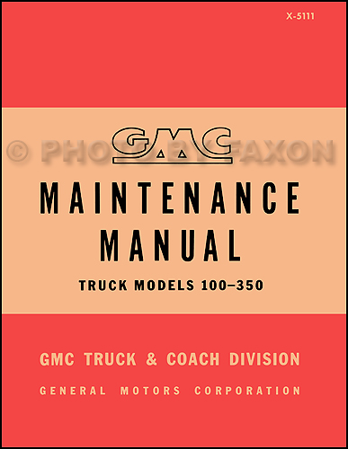 1951-1952 GMC 100-350 Shop Manual Reprint