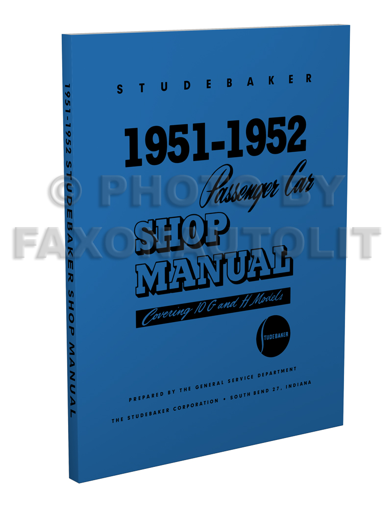 1951-1952 Studebaker Shop Manual Reprint