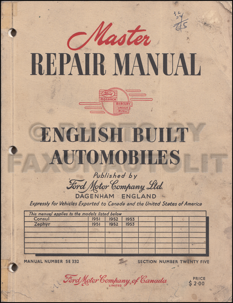 1951-1953 Ford Consul and Zephyr Repair Shop Manual Original Canadian