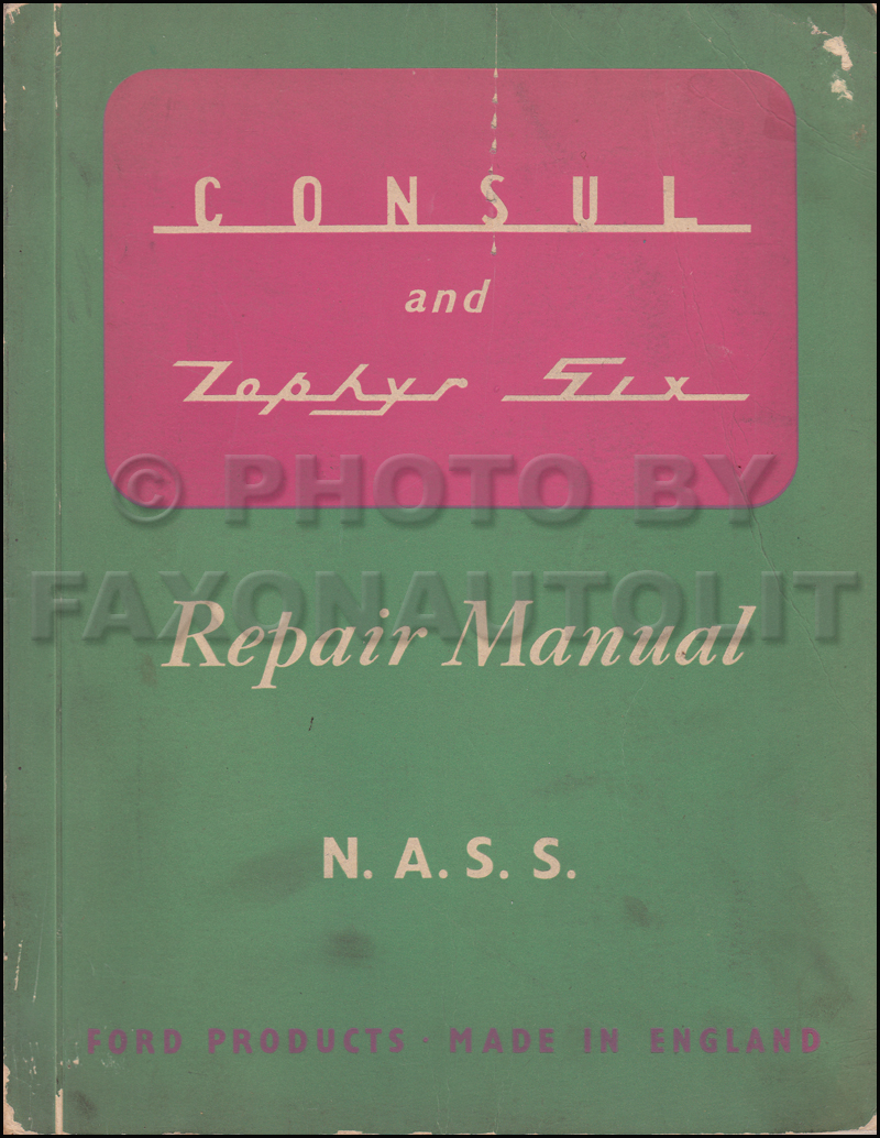 1951-1953 Ford Consul and Zephyr Repair Shop Manual Original