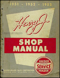 1951-1953 Kaiser-Frazer Henry J Shop Manual Original