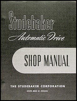 1951-1954 Studebaker Automatic Car Shop Manual Original