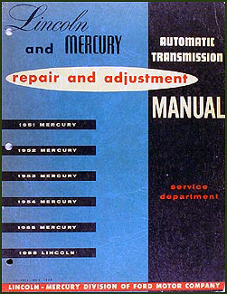 1951-1955 Mercury/1955 Lincoln Automatic Transmission Repair Manual Original