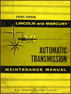 1951-1958 Lincoln/Mercury Automatic Transmission Repair Manual Original