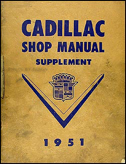 1951 Cadillac Shop Manual Original Supplement