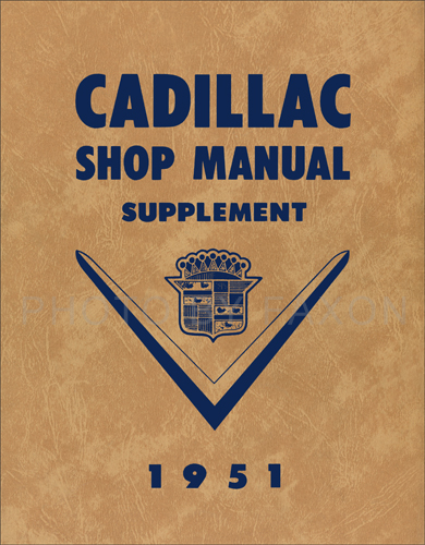 1951 Cadillac Repair Shop Manual Reprint Supplement