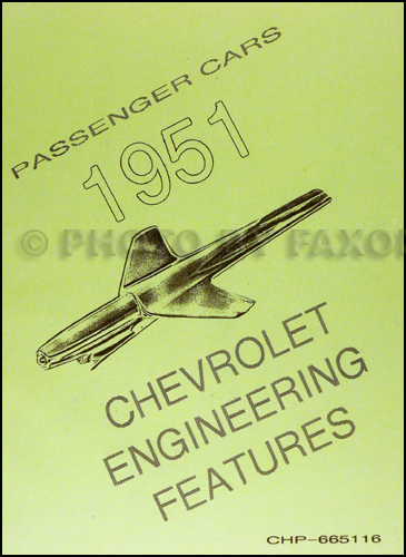 1951 Chevrolet Car Engineering Features Manual Reprint