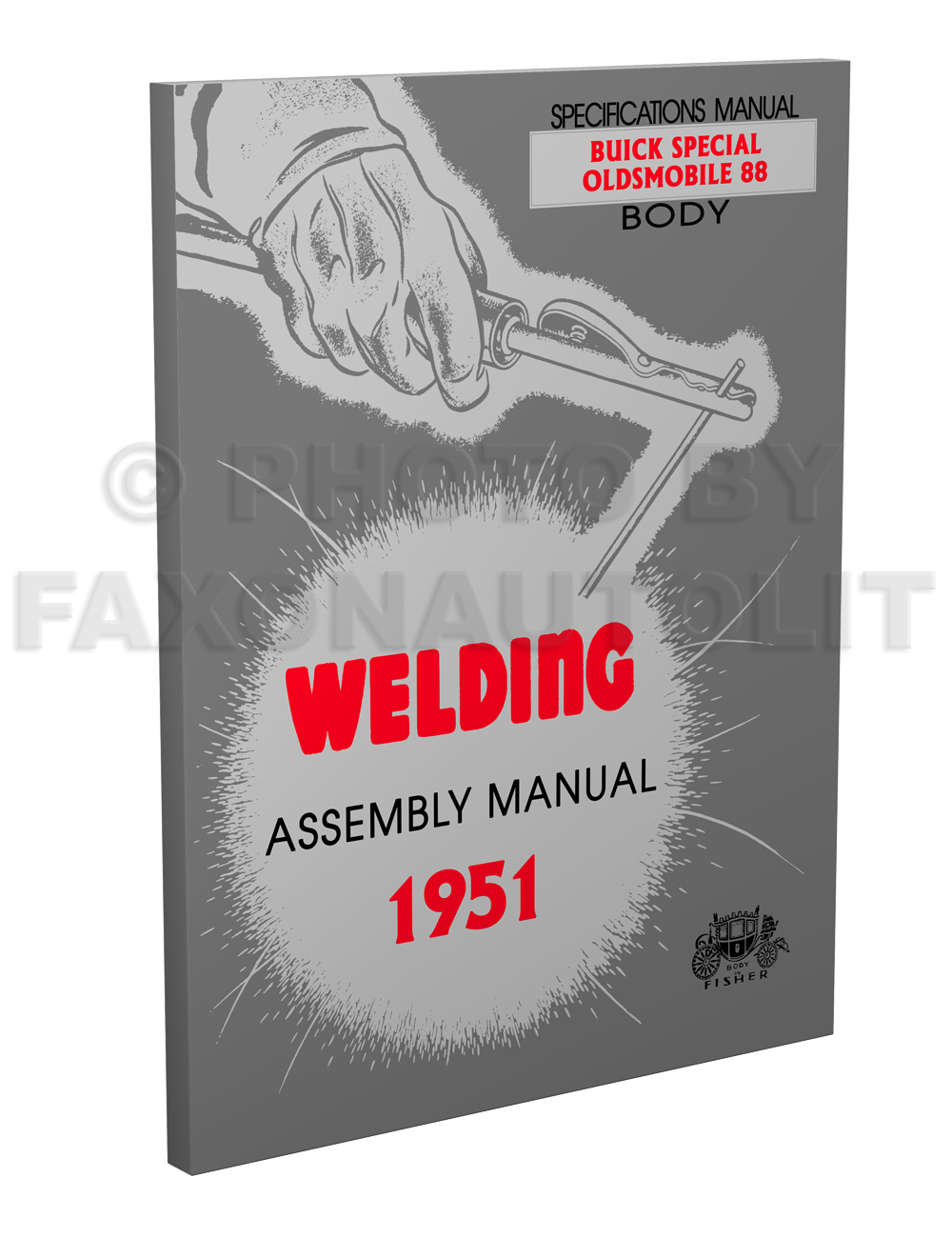 1951 Fisher Body Welding Assembly Manual Reprint - Oldsmobile Super 88 Buick Special