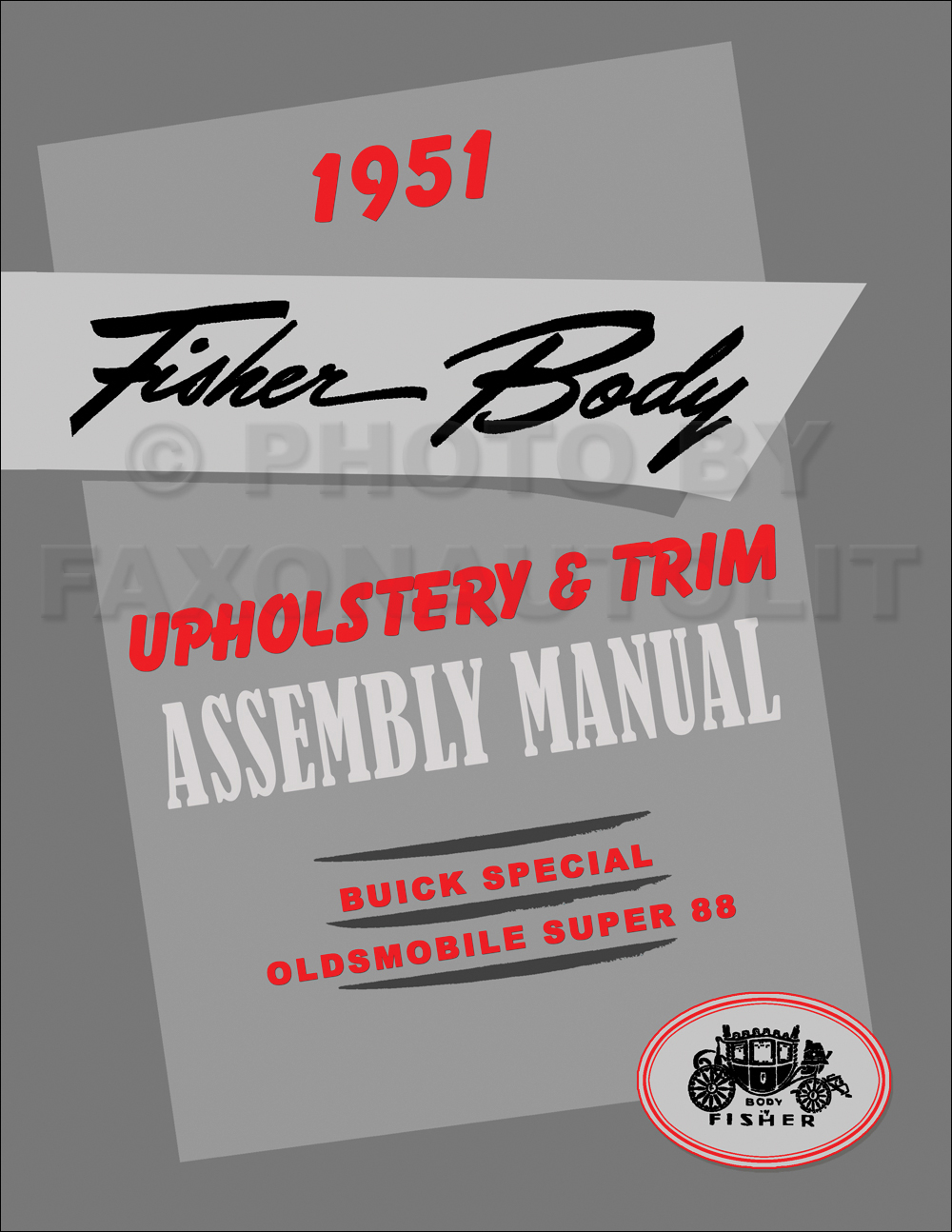 1951 Fisher Body Upholstery Assembly Manual Reprint Buick Special Olds Super 88