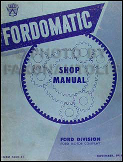 1951 Fordomatic Transmission Repair Manual Original