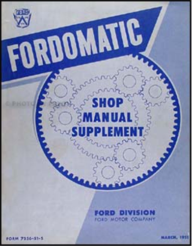 1951 Fordomatic Transmission Repair Manual Original Supplement