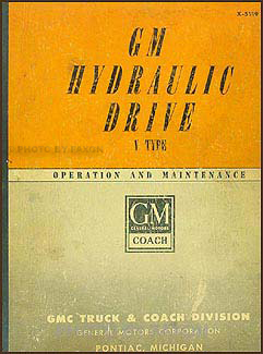 1951 GM Coach Hydraulic Drive Original Repair Manual