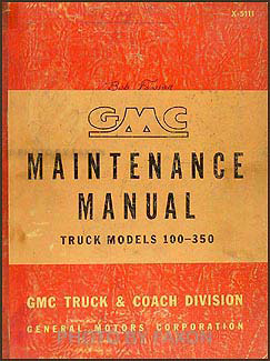 1951-1952 GMC 100-350 Repair Manual Original