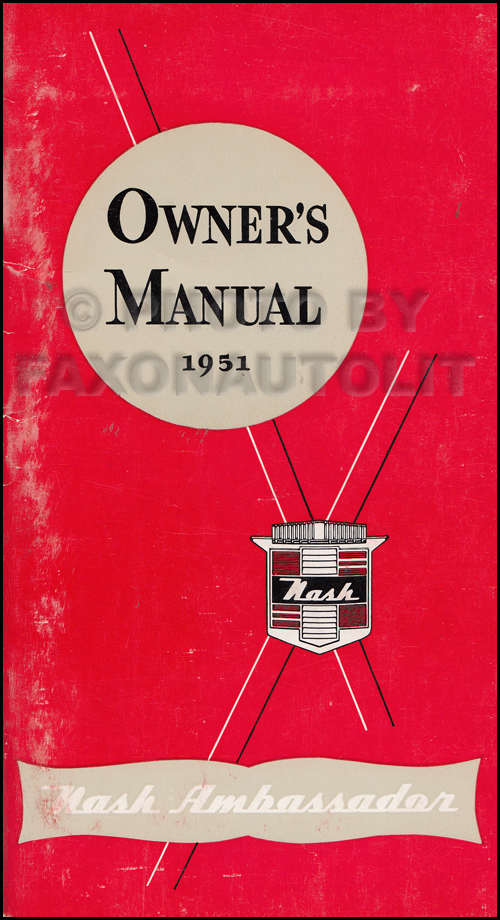 1951 Nash Ambassador Owner's Manual Original