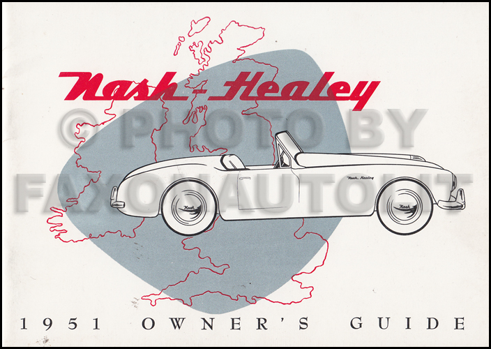 1951 Nash Healey Owner's Manual Original