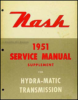1951 Nash Hydra-Matic Transmission Repair Manual Original Supp.