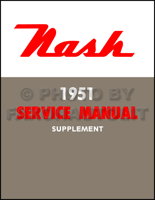 1951 Nash Repair Shop Manual Reprint Supplement Ambassador Statesman Rambler