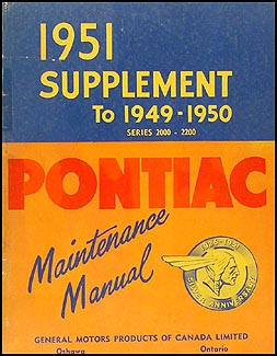 1951 Pontiac Repair Shop Manual Original Supp. to 49-50 Canadian 2000-2200