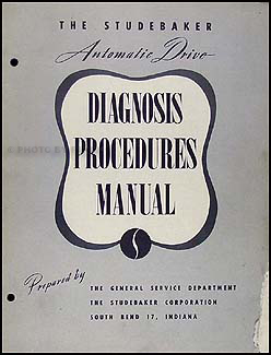 1951 Studebaker Automatic Transmission Diagnosis Manual Original