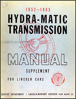 1952-1953 Lincoln Hydra-Matic Transmission Repair Manual Original Supplement