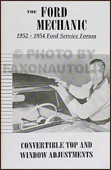 1952-1954 Ford Convertible Top and Window Adjustments Manual Reprint