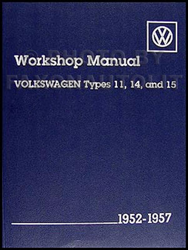 1952-1957 VW Bug Sedan Convertible, Karmann Ghia Repair Shop Manual Reprint