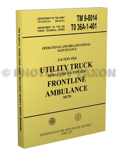 1952-1958 Military Jeep & Ambulance Shop Manual Reprint M38A1 M170